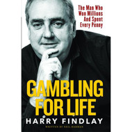 Gambling For Life by Harry Findlay (Paperback)