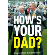 How's Your Dad? by Mick Channon Jnr Paperback