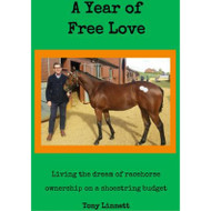 A Year of Free Love by Tony Linnett
