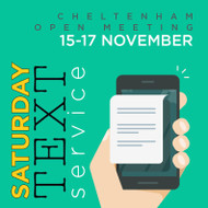 Saturday Service Cheltenham Open Meeting - TEXT