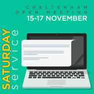 Saturday Service Cheltenham Open Meeting