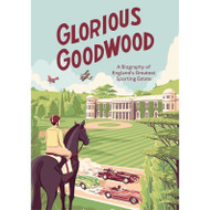 Glorious Goodwood by James Peill
