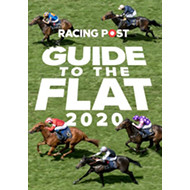 Racing Post Guide to the Flat 2020