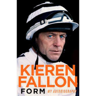 Form: My Autobiography by Kieren Fallon