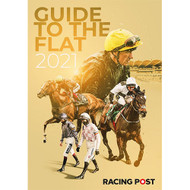 Racing Post Guide to the Flat 2021