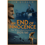 An End of Innocence - The Watershed Season of 1959/60