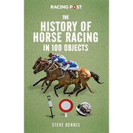 The History of Horse Racing in 100 Objects