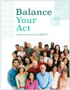 Balance Your Act (Diabetes) (24H) front cover