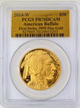 2014-W $50 Proof Gold Buffalo PR70 PCGS First Strike Gold Foil