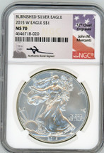 2015 W Burn ASE MS70 NGC Mercanti flag label