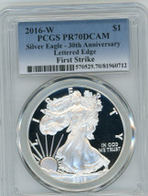 2016-W Proof ASE PR70 PCGS 30th Anniv Lettered Edge First Strike blue label