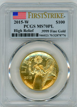 2015-W $100 Liberty Gold High Relief MS70PL PCGS flag First Strike