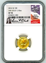 2016 W 10C 24K Gold 1/10oz SP70 NGC A. Cabral