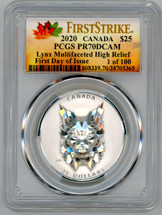 2020 $25 Canada Lynx Multifaceted High Relief PR70 PCGS FDOI 1 of 100 First Strike maple leaves label