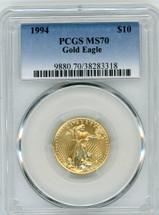 1994 $10 Gold Eagle MS70 PCGS blue label