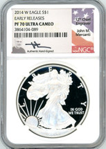 2014 W $1 Proof Silver Eagle NGC PR70 Early Releases John Mercanti