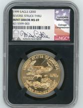 1999 $50 Gold Eagle MS69 NGC Mint Error Reverse Struck Thru M. Castle - black core