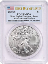 2020-(S) $1 Silver Eagle MS70 Emergency Issue PCGS Struck at San Francisco Flag First Day Of Issue
