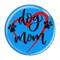 """Dog Mom Heart Aqua 1.5"""" Pinback Button"""