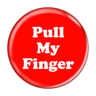 Pull My Finger Fart Pinback Buttons