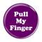 "Pull My Finger Fart Magenta 1.5"" Pinback Button"