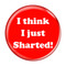 """I Think I Just Sharted! Fart Red 2.25"""" Pinback Button"""