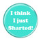 """I Think I Just Sharted! Fart Turquoise 1.5"""" Pinback Button"""
