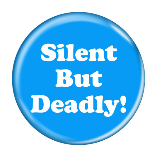 Silent But Deadly! Fart Funny Pinback Buttons