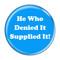 """He Who Denied It Supplied It! Fart Fuschia 1.5"""" Pinback Button"""