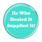 """He Who Denied It Supplied It! Fart Turquoise 1.5"""" Pinback Button"""