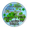 """Happy St. Patrick's Day! Best Friend Lucky to Have 1.5"""" Pinback Button"""