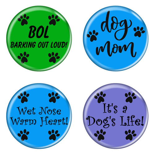 """Dog Paw Sayings 1.5"""" Refrigerator Magnets - 4 Pack"""