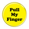 """Pull My Finger Fart Yellow 1.5"""" Refrigerator Magnet"""