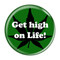 "Get high on Life! GreenGreen 1.5"" Refrigerator Magnet"