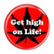 "Get high on Life! RedRed 1.5"" Refrigerator Magnet"