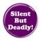 "Silent But Deadly! Fart Dark Blue 1.5"" Refrigerator Magnet"