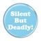 """Silent But Deadly! Fart Magenta 1.5"""" Refrigerator Magnet"""