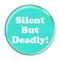 "Silent But Deadly! Fart Mint 1.5"" Refrigerator Magnet"