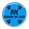 BOL Barking Out Loud! Refrigerator Magnets - Choose your Color