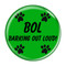 "BOL Barking Out Loud! Green 1.5"" Refrigerator Magnet"