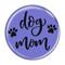 "Dog Mom Periwinkle 1.5"" Refrigerator Magnet"