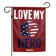 "USA Love My Hero 12""x18"" Garden Flag"