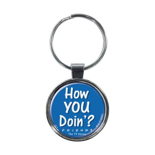 Friends How YOU Doin Keychain