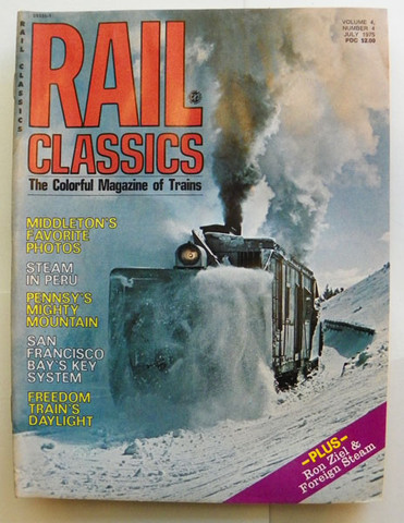 Rail Classics Magazine July 1975