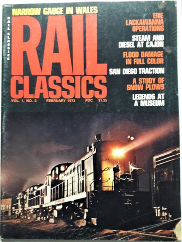 Rail Classics Magazine Vol 1 No 2 February 1973