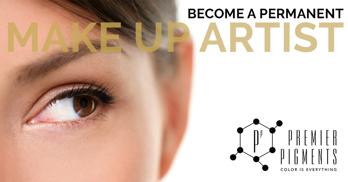 Become a Permanent Makeup Artist - Premier Pigments