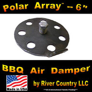 """Polar Array 6"" -- 6"" BBQ Grill, Smoker or Pit Air Venting Damper Kit"