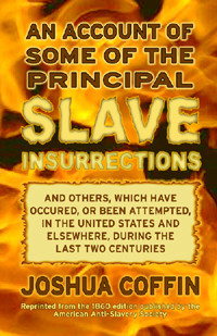 Front cover: An Account of Some of the Principal Slave Insurrections