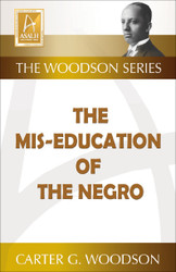 Front cover: The Mis-Education of the Negro