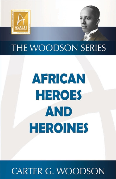Front Cover: African Heroes and Heroines